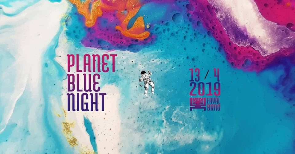 Planet Blue Night 13 Apr '19, 21:00