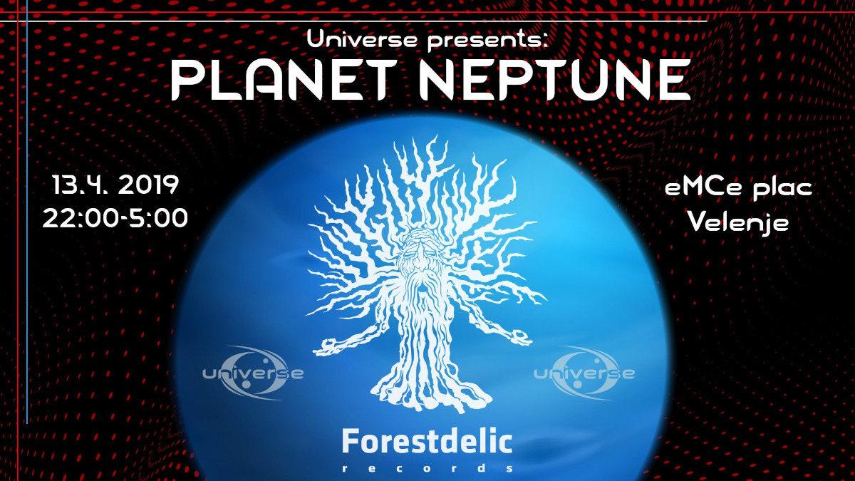Universe presents: PLANET NEPTUNE 13 Apr '19, 22:00