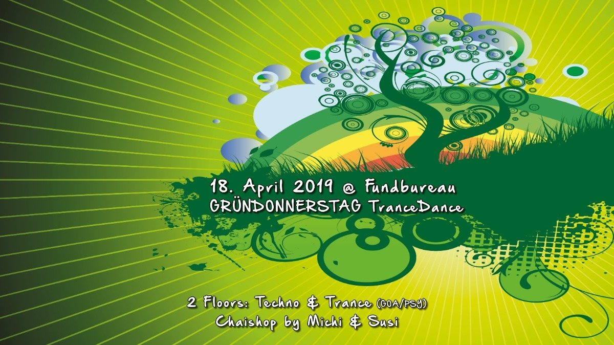 Atisha: Gründonnerstag (TranceDance Special) 18 Apr '19, 22:00