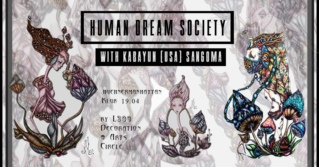 Human Dream Society w/ Kabayun 19 Apr '19, 22:00