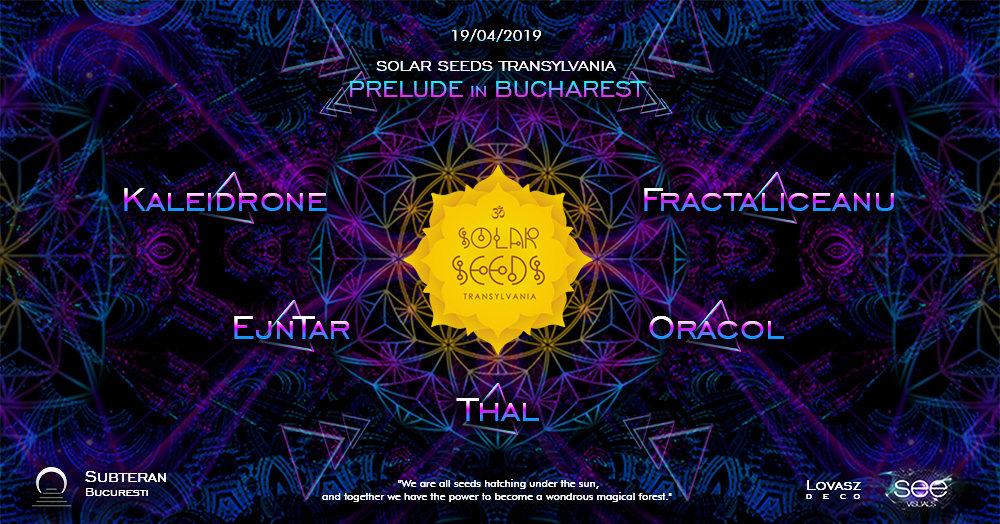 Solar Seeds Transylvania prelude in Bucharest 19 Apr '19, 23:00