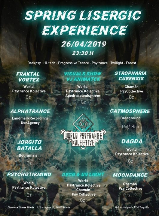 spring lisergic experience ( 2º aniversario Worldpsytrancekolective) 26 Apr '19, 23:30