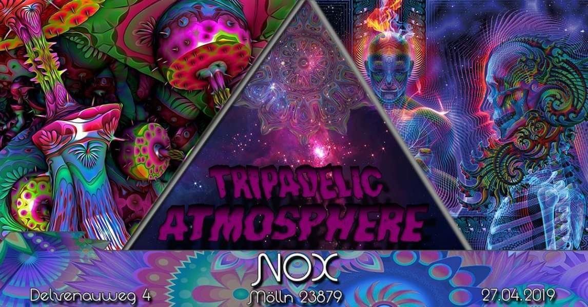 Tripadelic Atmosphere 26 Apr '19, 22:00