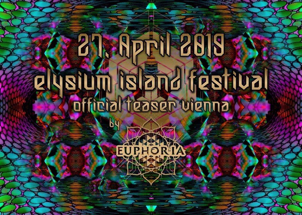 Elysium Island Festival Official Teaser Vienna 27 Apr '19, 23:00