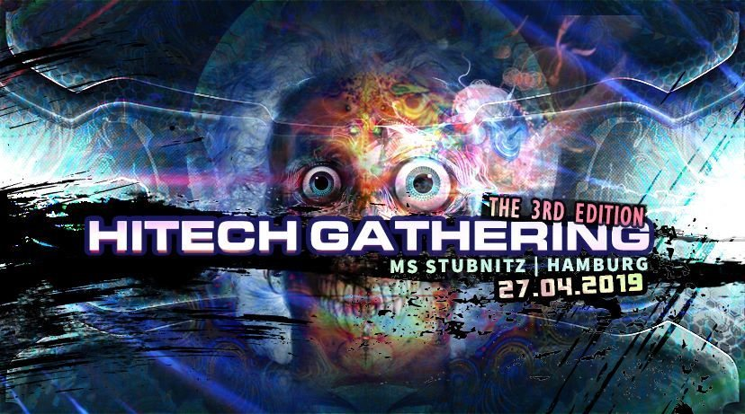 Hi-Tech Gathering 2019 • Virtuanoise • Selective Mood • SupaDupa • MetaHuman 27 Apr '19, 23:00