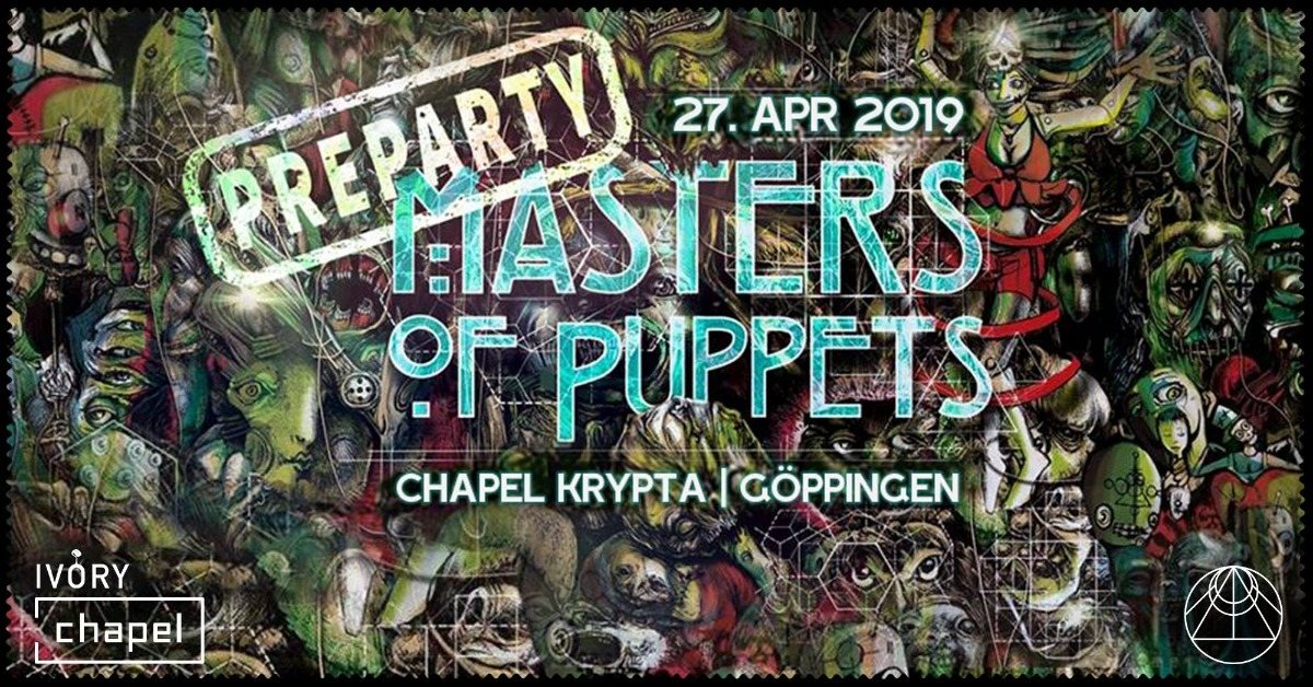 Masters of Puppets Pre-Party w/ Pastor John 27 Apr '19, 22:00