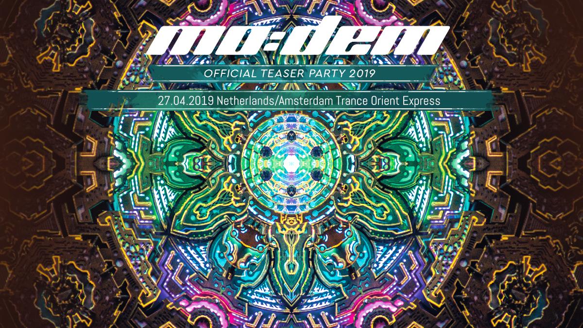 Trance Orient Express hosts MoDem Festival teaser 27 Apr '19, 22:00