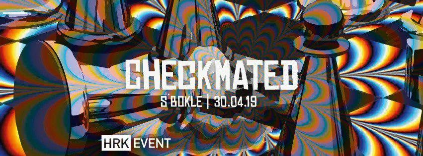 Checkmated //HRK - Drum & Bass - Goa ॐ 30 Apr '19, 22:00