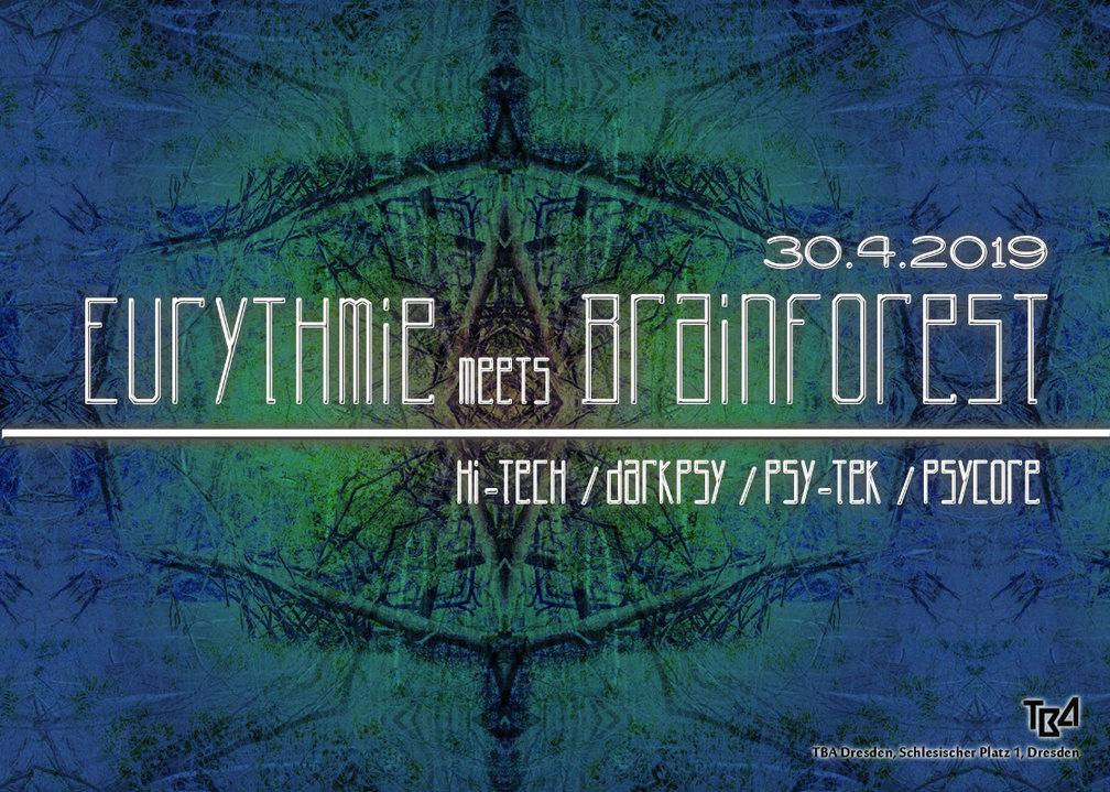 Eurthmie meets Brainforst 30 Apr '19, 23:00