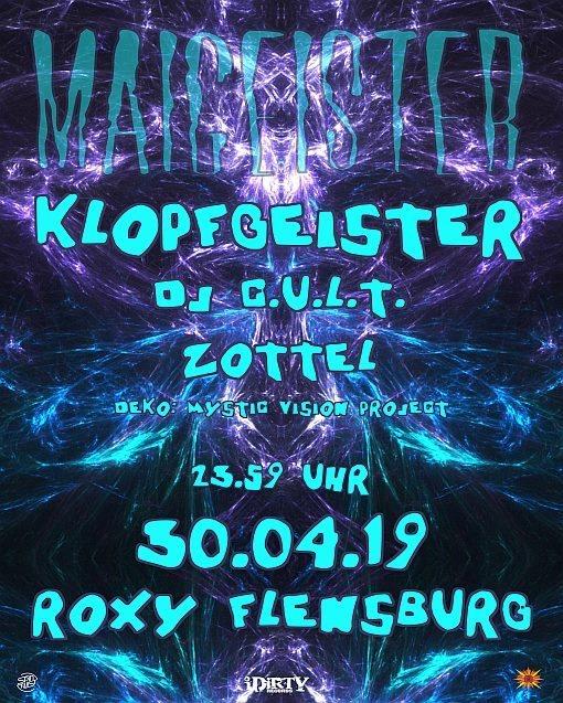Maigeister mit Klopfgeister, DJ Cult und Zottel 30 Apr '19, 23:30
