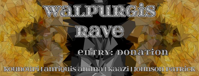 Walpurgisrave /w Antiquis Anima, Homunkohlus uvm. 30 Apr '19, 23:00