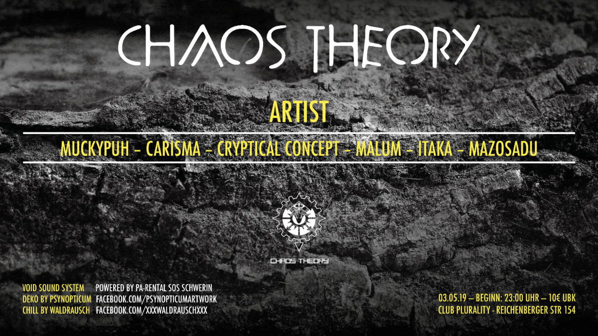 ChaosTheory/NewLocation&Void Acoustic 3 May '19, 23:00