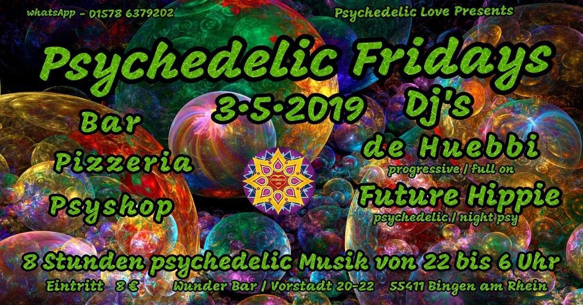 Psychedelic fridays #1 3 May '19, 22:00