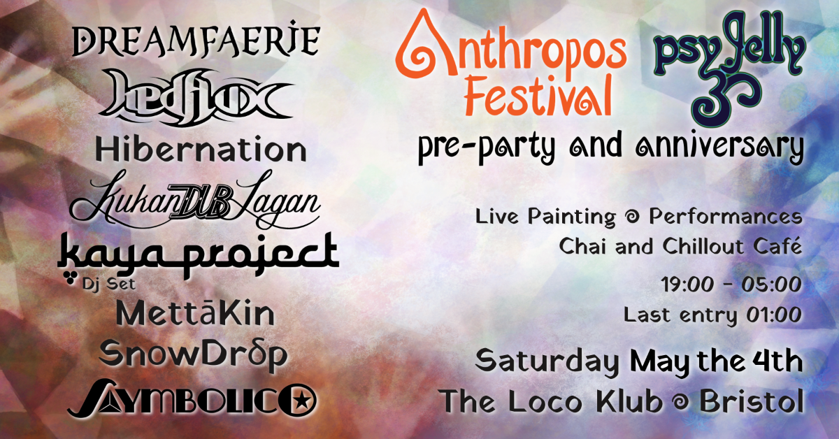 Anthropos Festival pre-party and Psy Jelly anniversary 4 May '19, 19:00