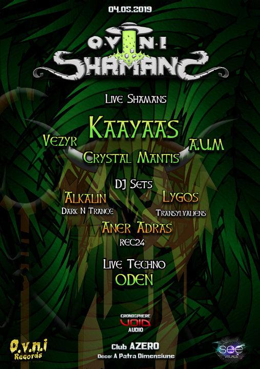 OVNI Shamans ☼ Bucharest ☼ Kaayaas [Live] 4 May '19, 22:00