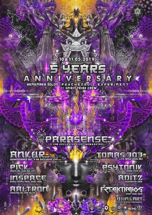 10.5.19 Spirit Tribe Crew Remember Zolod Psychedelic Experiment 10 May '19, 23:30