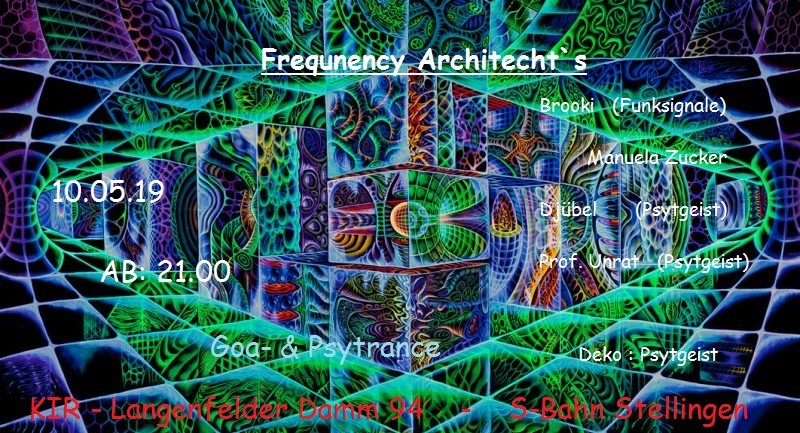Frequency Architect`s 10 May '19, 21:00
