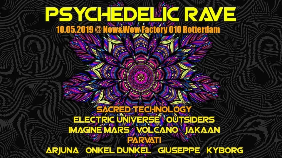 Psychedleic Rave 10 May '19, 23:00
