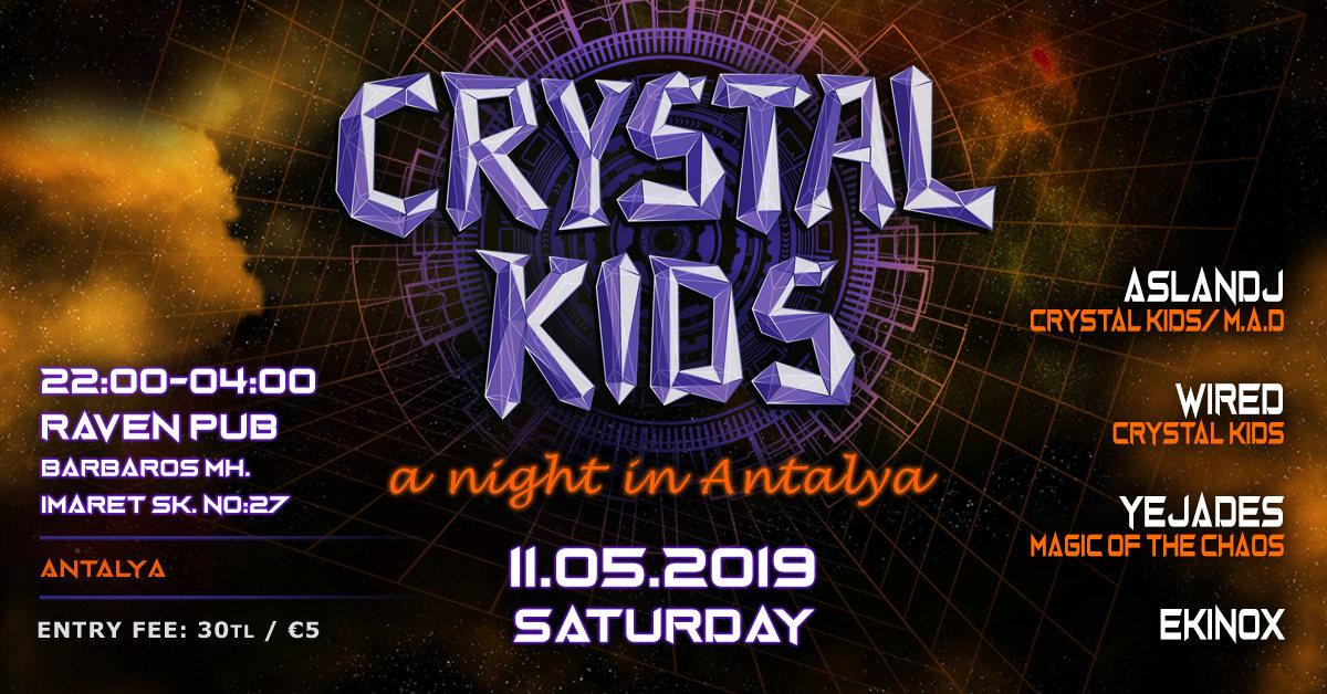 Crystal Kids Night Antalya 11 May '19, 22:00