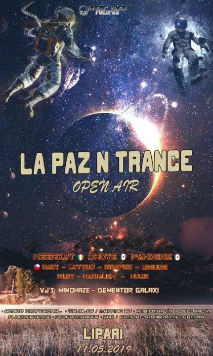 La Paz N Trance 2019 11 May '19, 18:00