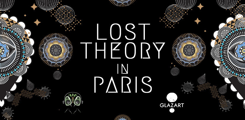 Lost Theory in Paris 11 May '19, 23:30
