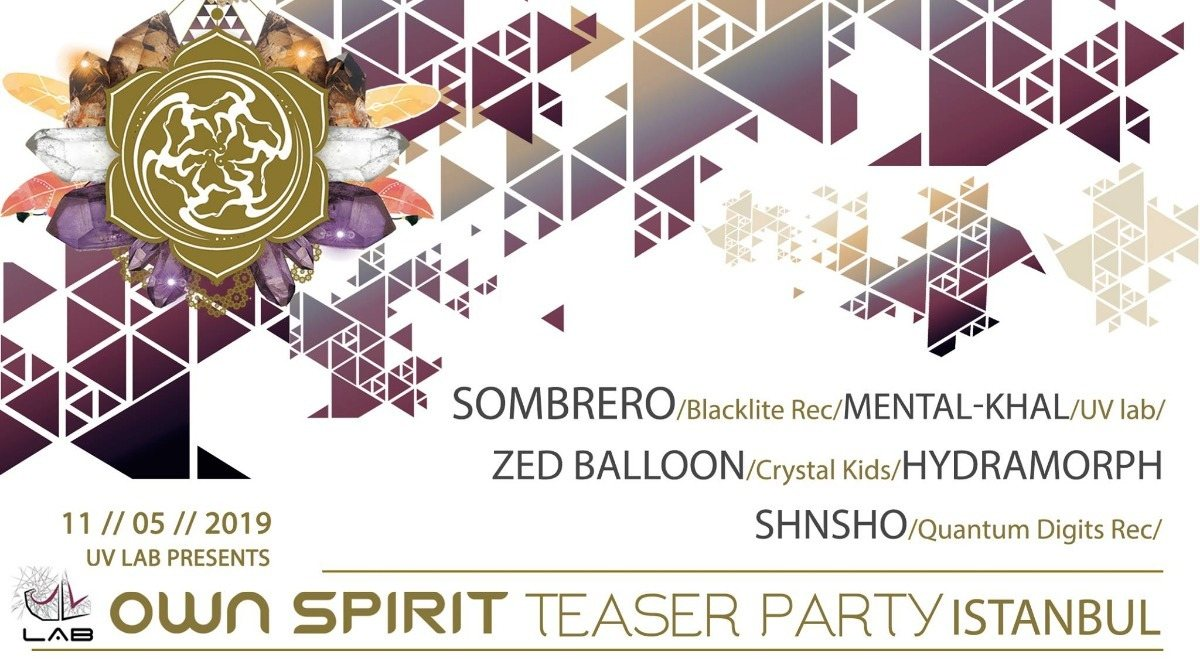 """Own Spirit Festival 2019 """" Istanbul Teaser Party"""" 11 May '19, 22:00"""