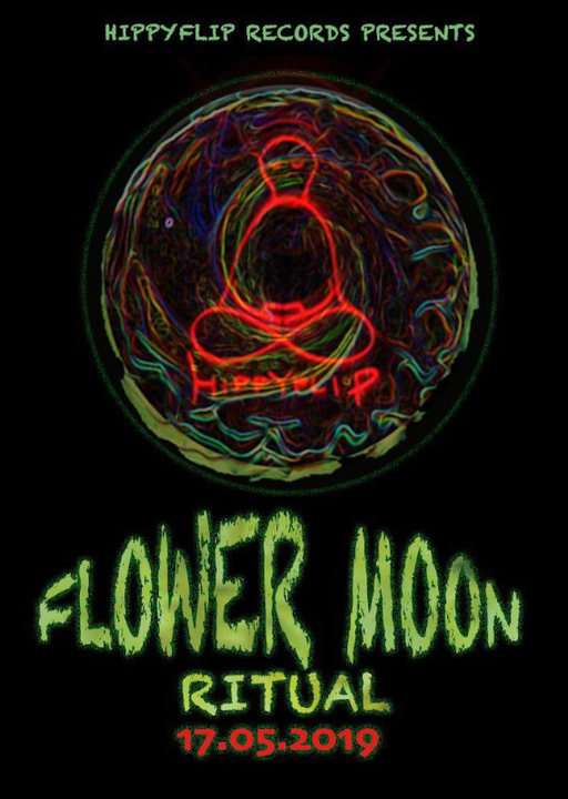 Flower Moon Ritual ☠ 17 May '19, 23:30