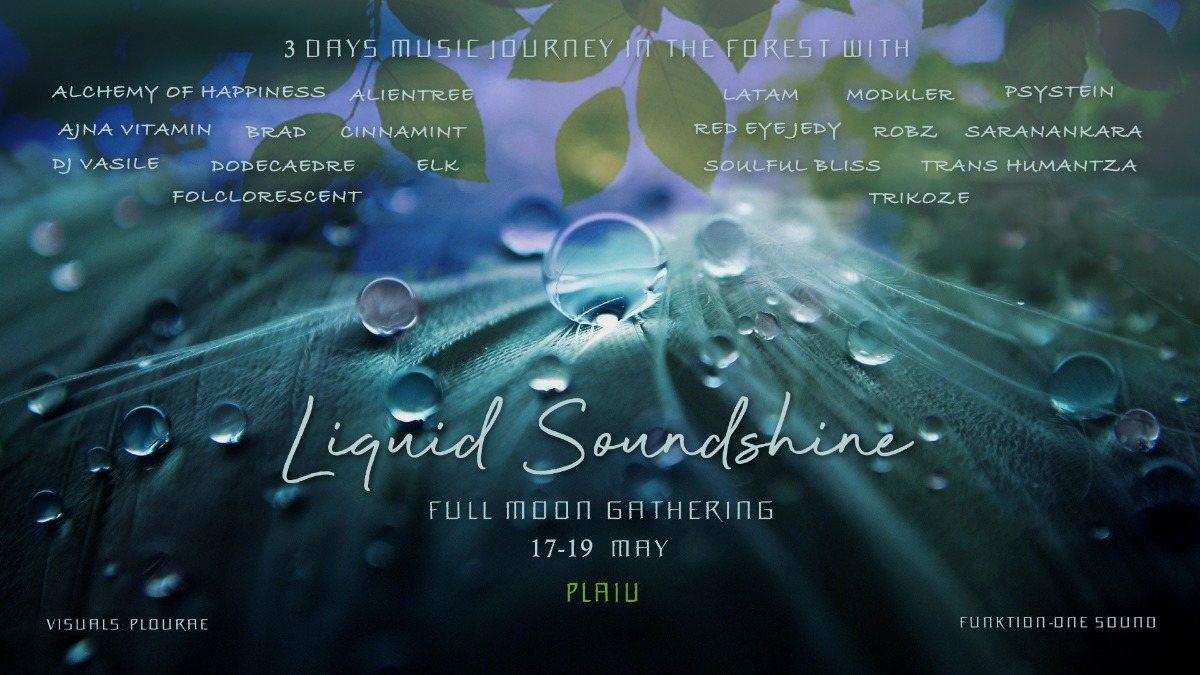✺Liquid Soundshine - Full Moon Gathering✺ 17 May '19, 22:00