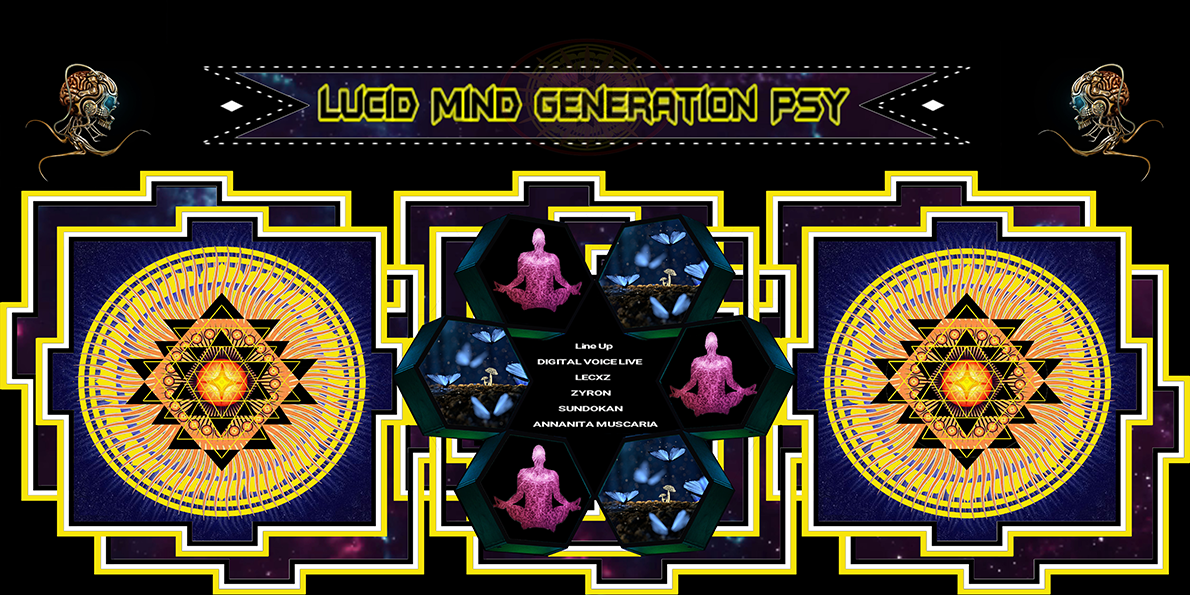 Lucid Mind Generation Psy 17 May '19, 23:00