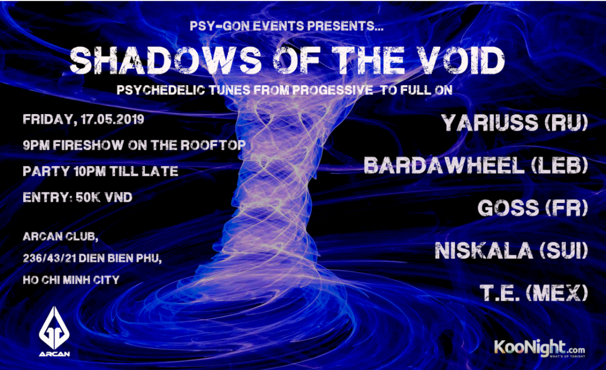 Shadows of the Void (incl. Fireshow) 17 May '19, 21:00