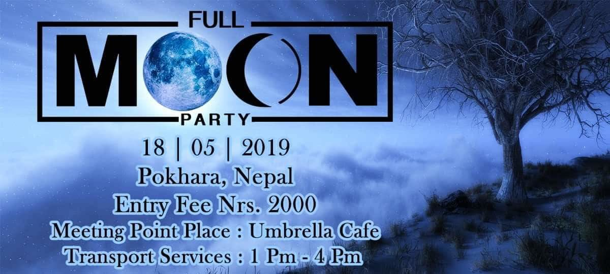 Full moon Party in Pokhara 18 May '19, 14:00