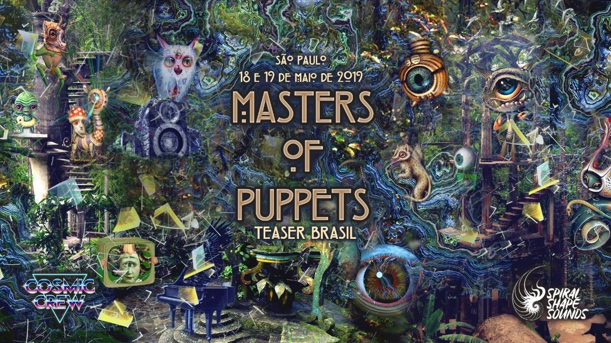 Masters of Puppets teaser Brasil by Cosmic Crew & SSS 18 May '19, 01:00