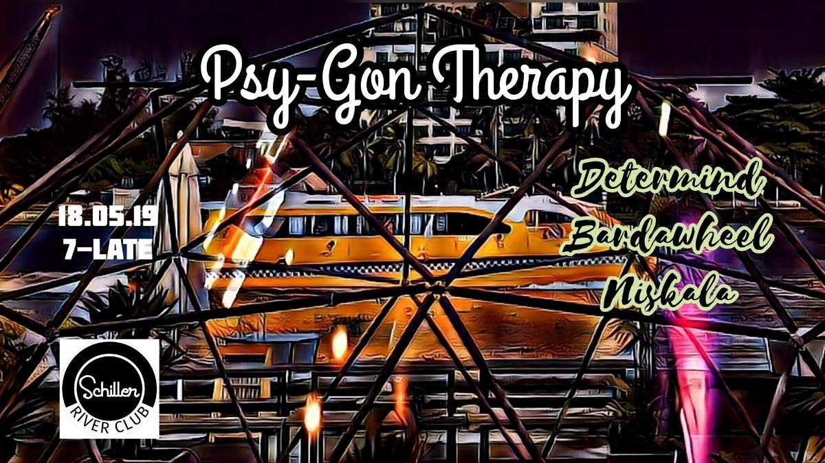 Psy-gon Therapy 18 May '19, 19:00