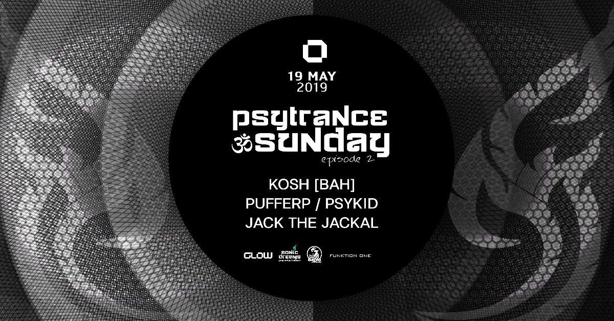 PsyTrance ॐ Sunday at GLOW I episode 2 19 May '19, 21:30