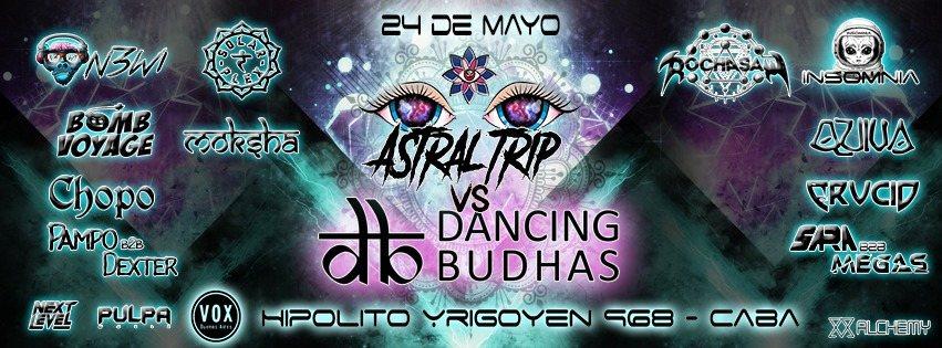 Astral Trip Vs Dancing Budhas 24 May '19, 23:30