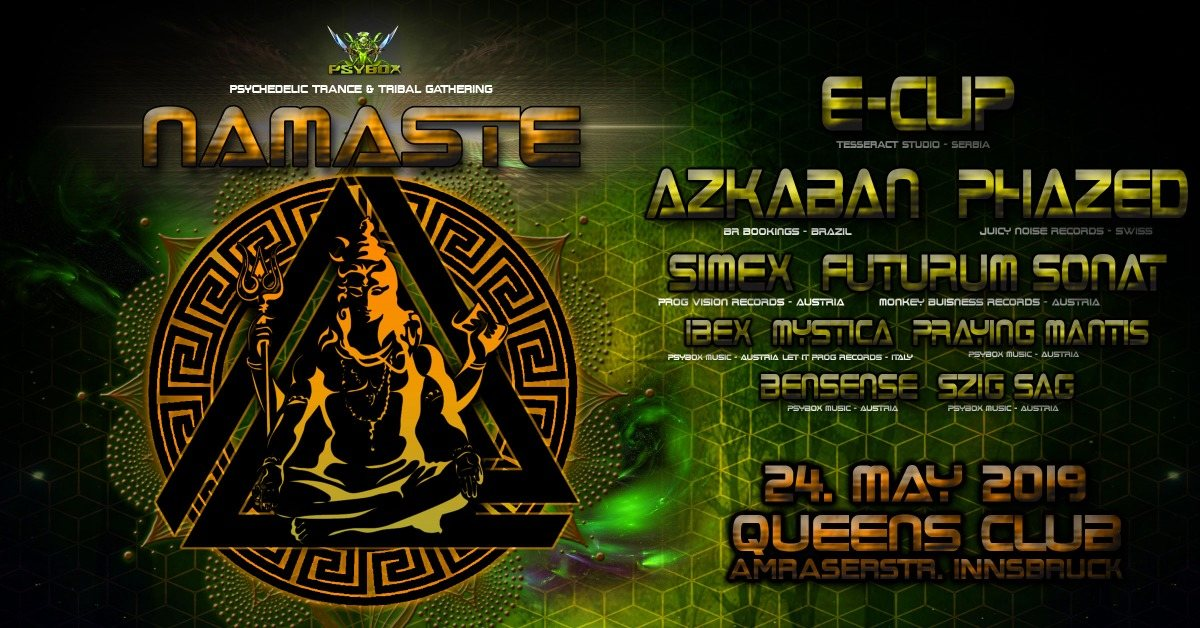 Psybox - Namaste with E-Clip Azkaban Phazed Simex and more 24 May '19, 22:00