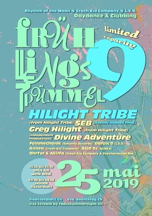 HILIGHT TRIBE @ Frühlingstrümmel 9 - Daydance & Clubbing 25 May '19, 13:30