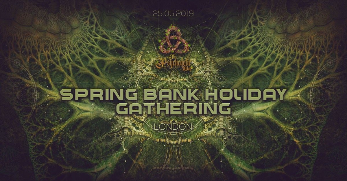 The Psychedelic Way Bank Holiday Gathering 25 May '19, 22:00