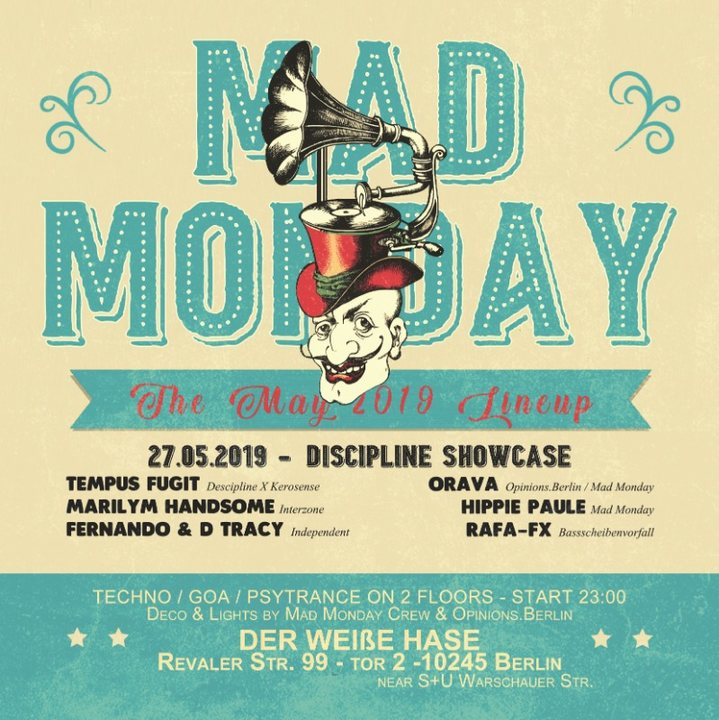 Mad Monday • presents Discipline Showcase Berlin 27 May '19, 23:00