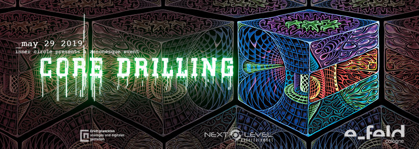 Inner Circle - Core Drilling 29 May '19, 22:00