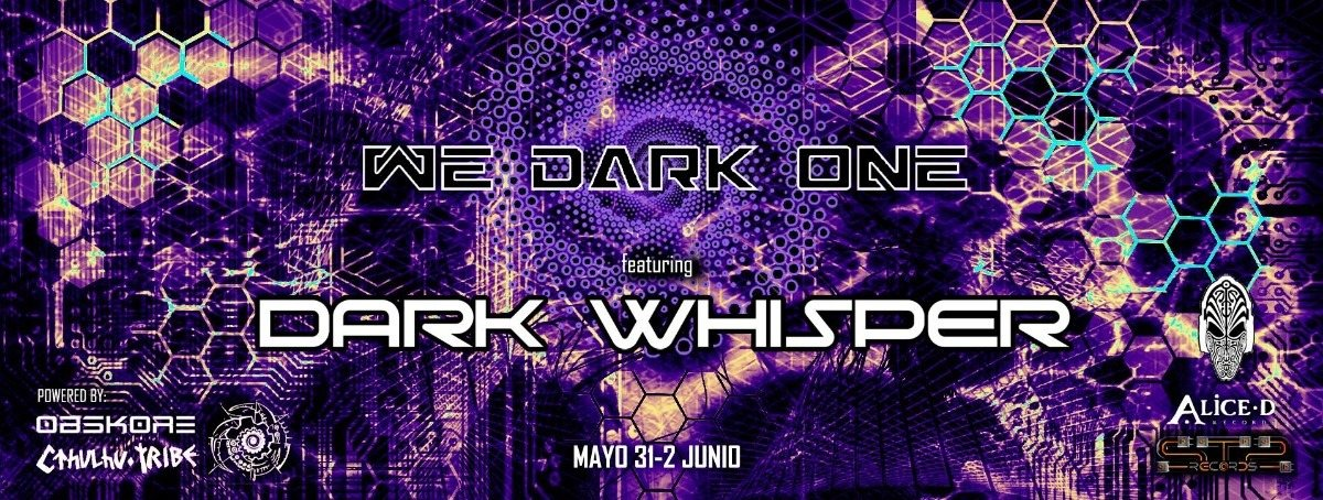 We Dark One 31 May '19, 22:00
