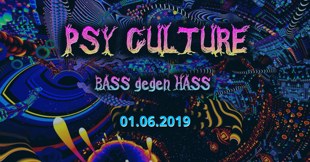 PsyCulture (Bass gegen Hass) Special Edition 1 Jun '19, 22:00