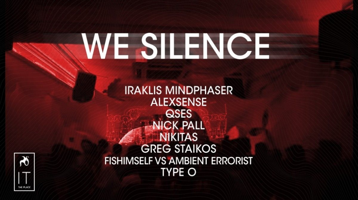 We Silence //1 June 2019 1 Jun '19, 22:00