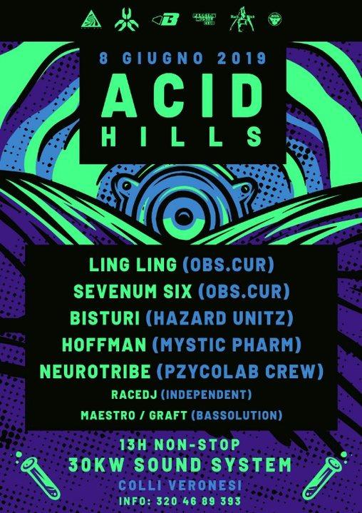 Acid Hills feat. Ling Ling/Sevenum six/Bisturi Open Air 8 Jun '19, 22:00
