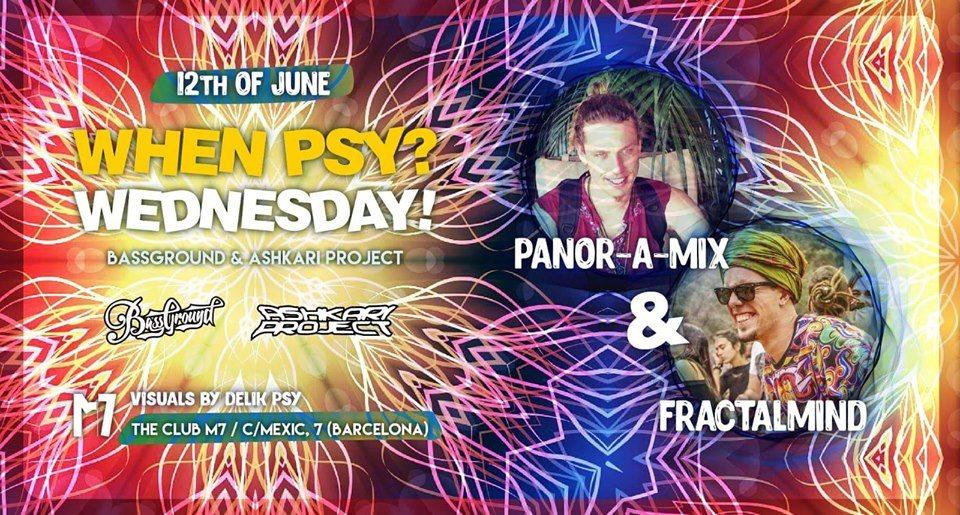 When Psy? W! Panor-a-mix & Fractalmind 12 Jun '19, 23:30