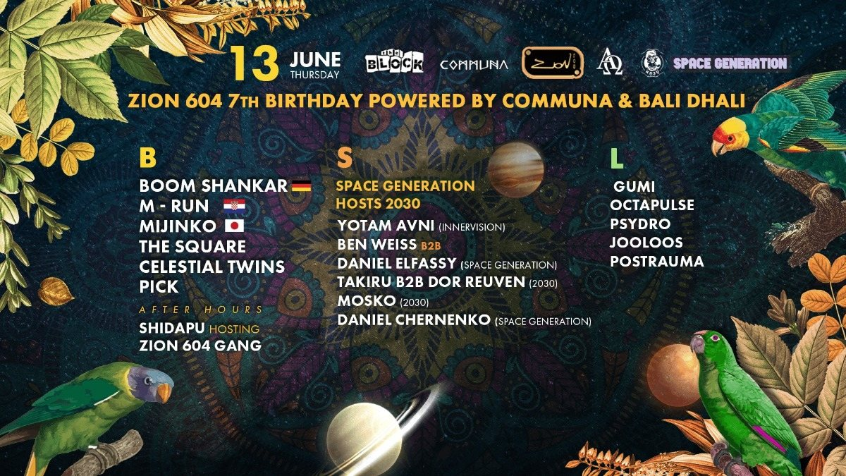 Communa & Bali Dhali prs: Zion 604 7th BDAY party 13 Jun '19, 23:30