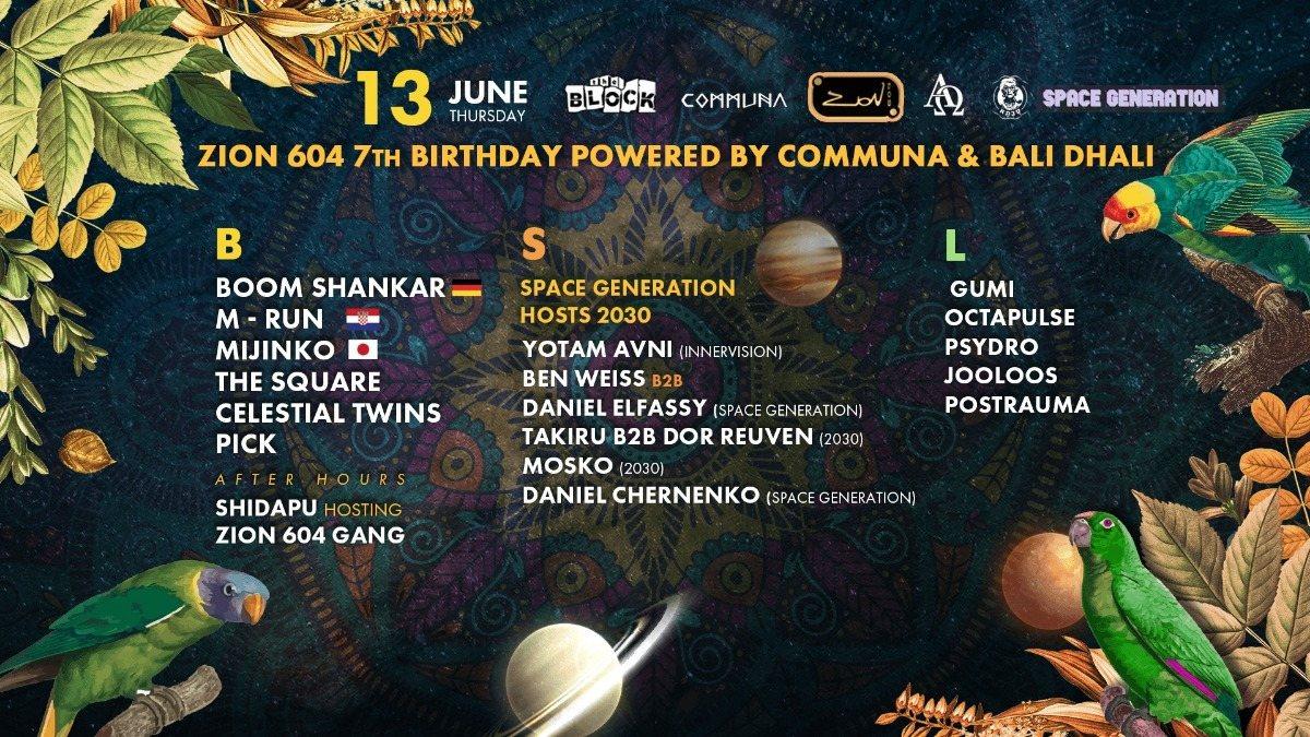 Communa & Bali Dhali prs: Zion 604 7th BDAY party 13 Jun '19, 23:30