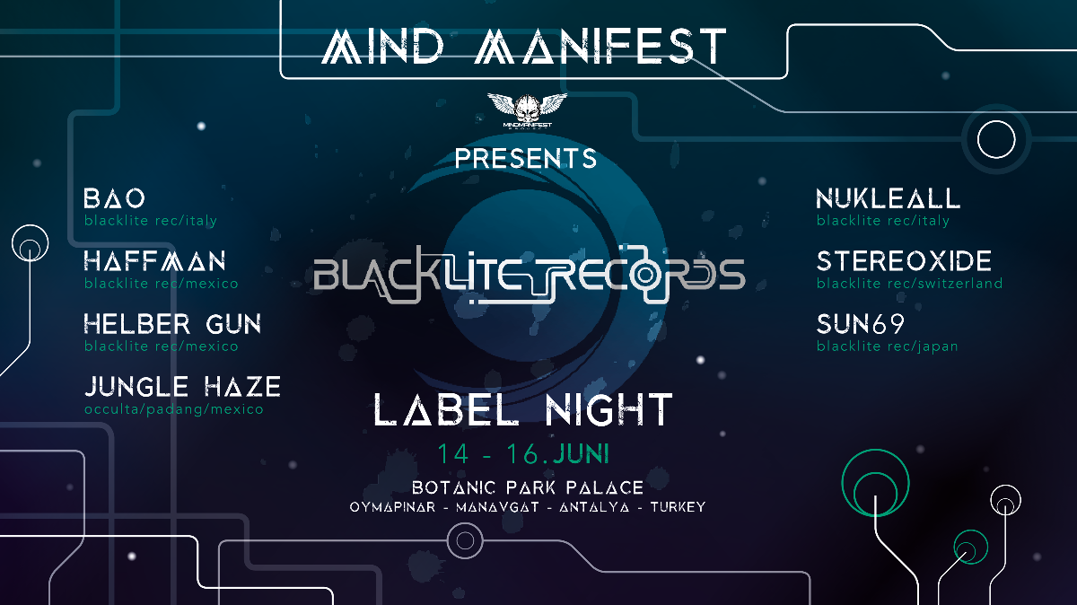 Mind Manifest presents Blacklite Recs. Label Night ! 14 Jun '19, 18:30