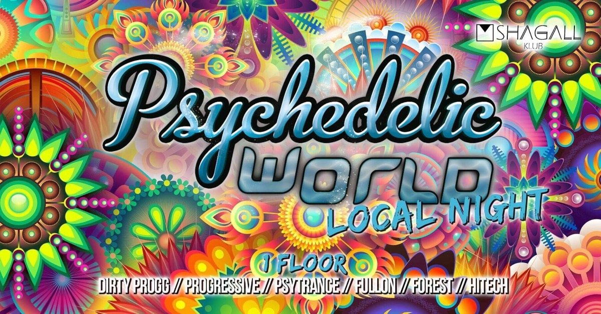 Psychedelic World + Chill Area / New Location 15 Jun '19, 22:00
