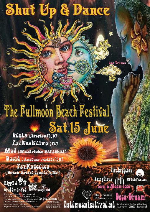 Shut Up & Dance presents The Fullmoonbeachfestival 2019 15 Jun '19, 19:00
